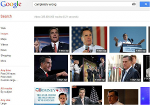 Google Search For 'Completely Wrong' Turn Up Mitt Romney Photos